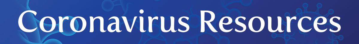 Coronavirus Resources Banner