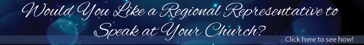 Would You Like to Invite a Regional Representative to you Church? Here's How!