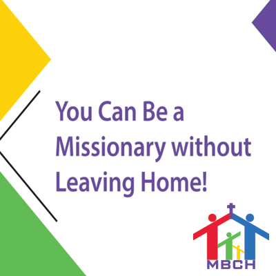 You can be a missionary without leaving home thumb